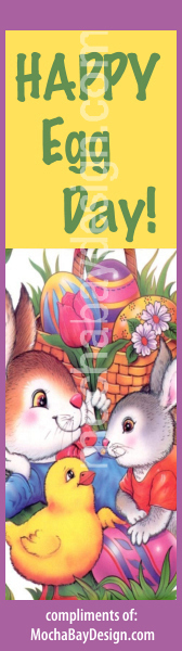 print Easter bookmark: Easter chick, bunny, eggs with text: Happy Egg Day