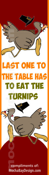 Last One to the Table has to Eat the Turnips printable Thanksgiving holiday bookmark