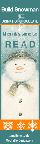 print christmas bookmark: smiling snowman with Build Snowman - Drink Hot Chocolate - Then it's Time to Read